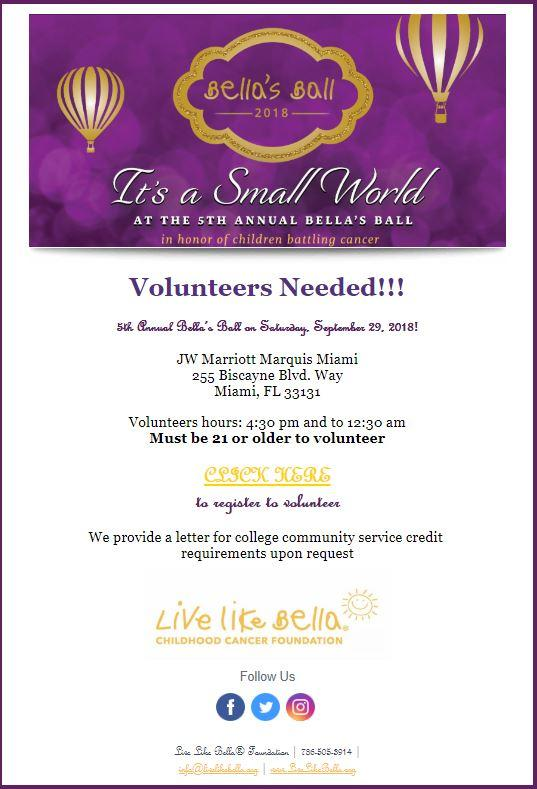 south florida volunteers needed - live like bella gala ball event september 29th 2018